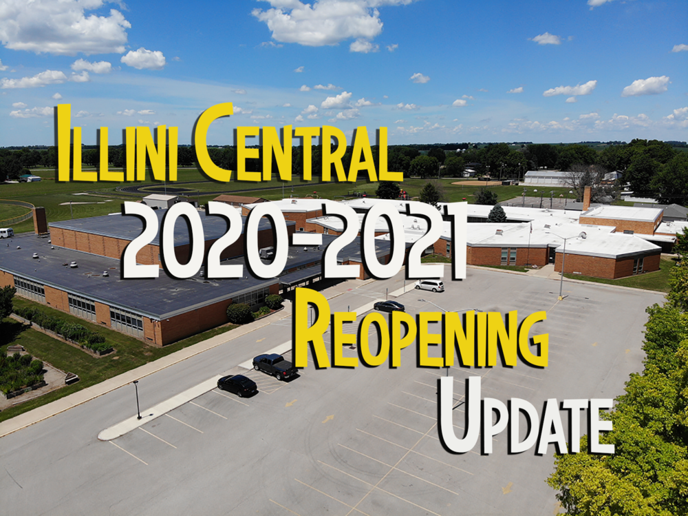 Illini Central 2020-2021 Reopening Update